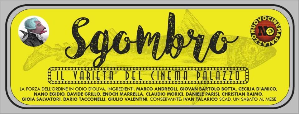 Sgombro, il Varietà del Nuovo Cinema Palazzo @ Nuovo Cinema Palazzo | Roma | Lazio | Italia