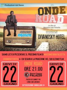 Proiezione Onde Road + Presentazione Divanosky Hotel